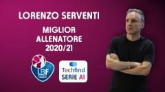 Lorenzo Serventi sarà premiato come miglior allenatore della Serie A1 2020/21!